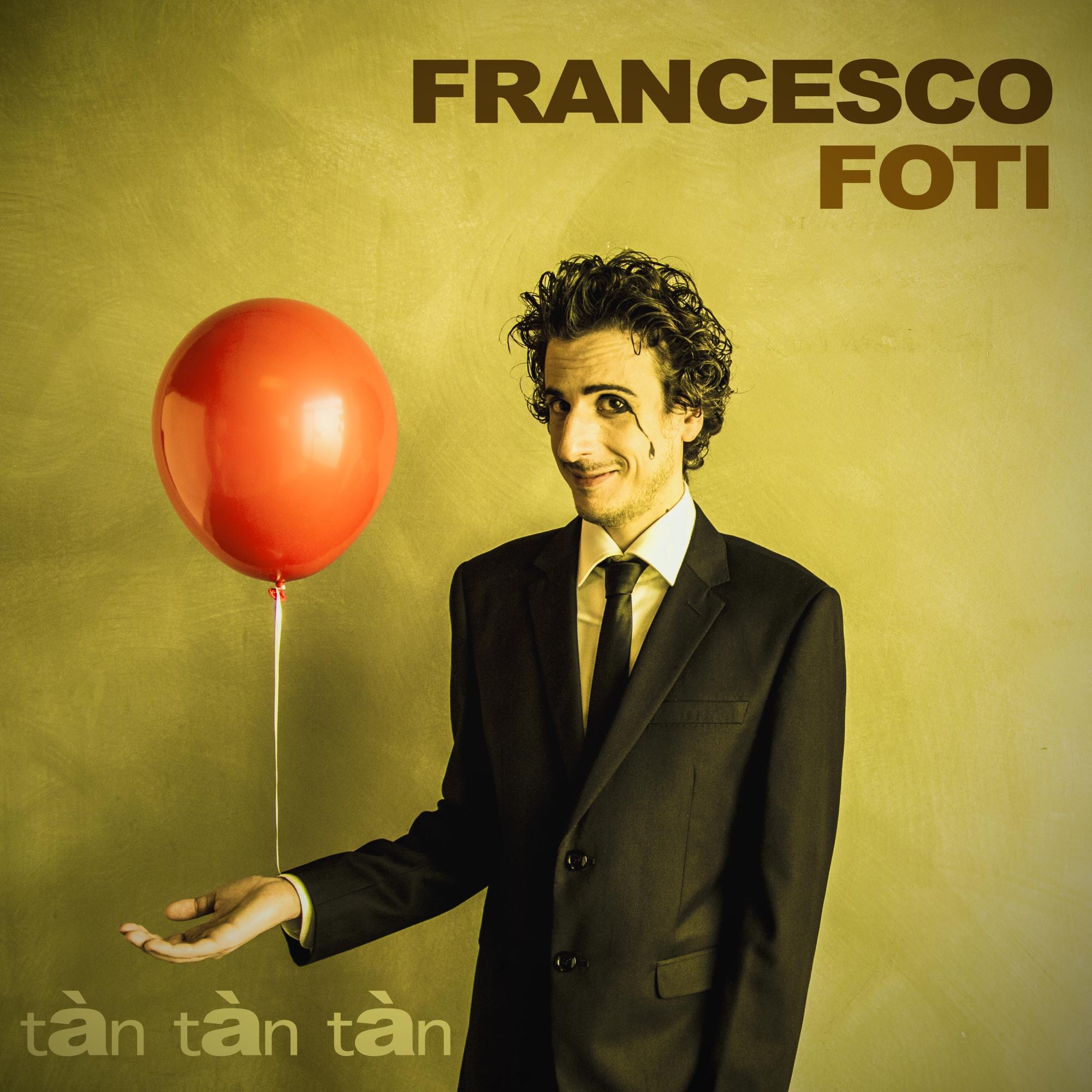 Francesco Foti - Copertina Tàn Tàn Tàn.jpg