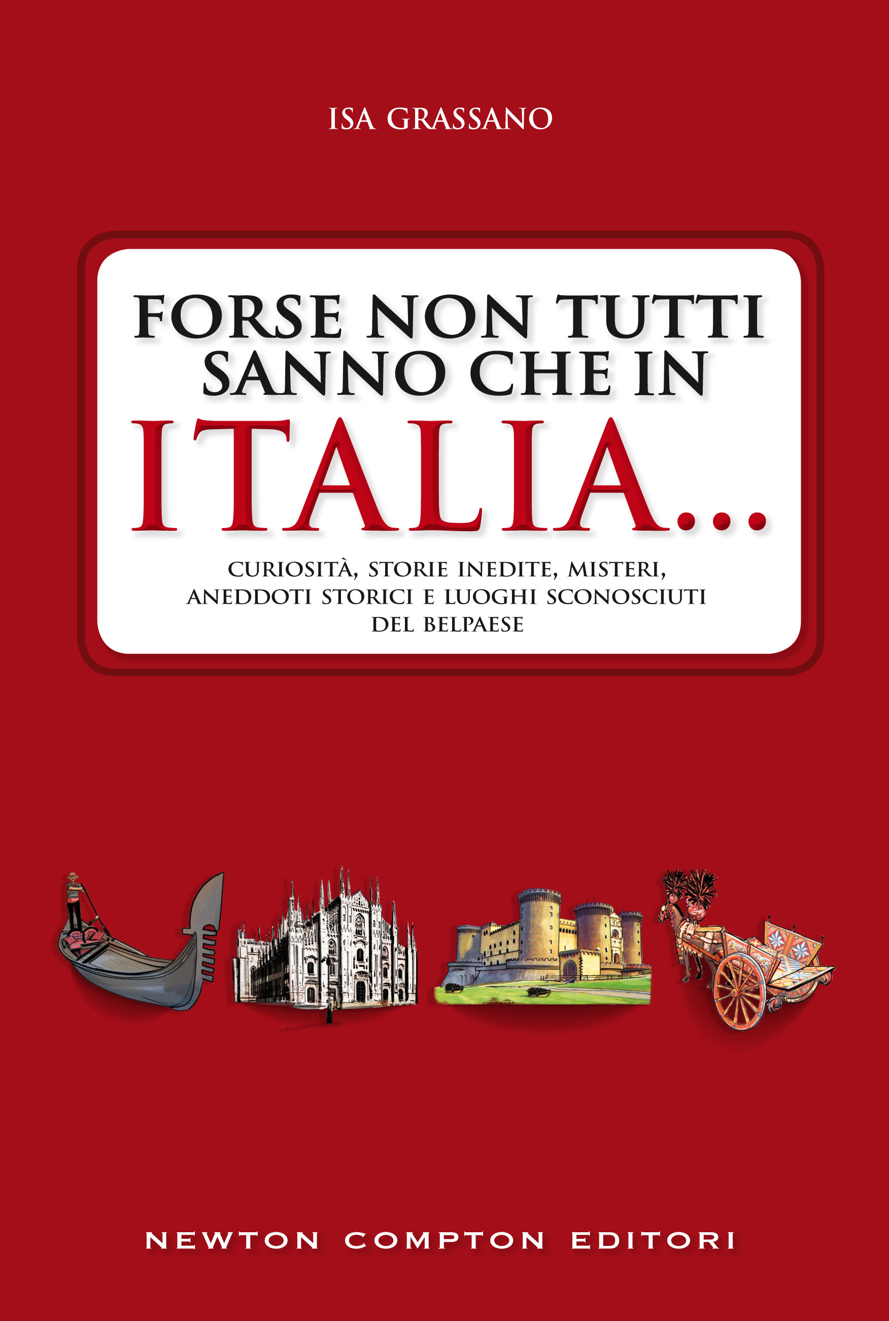 Forse non tutti sanno che in ITALIA