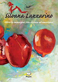 IMMAGINE COPERTINA LIBRO OLTRE LE IMMAGINI di Silvana Lazzarino