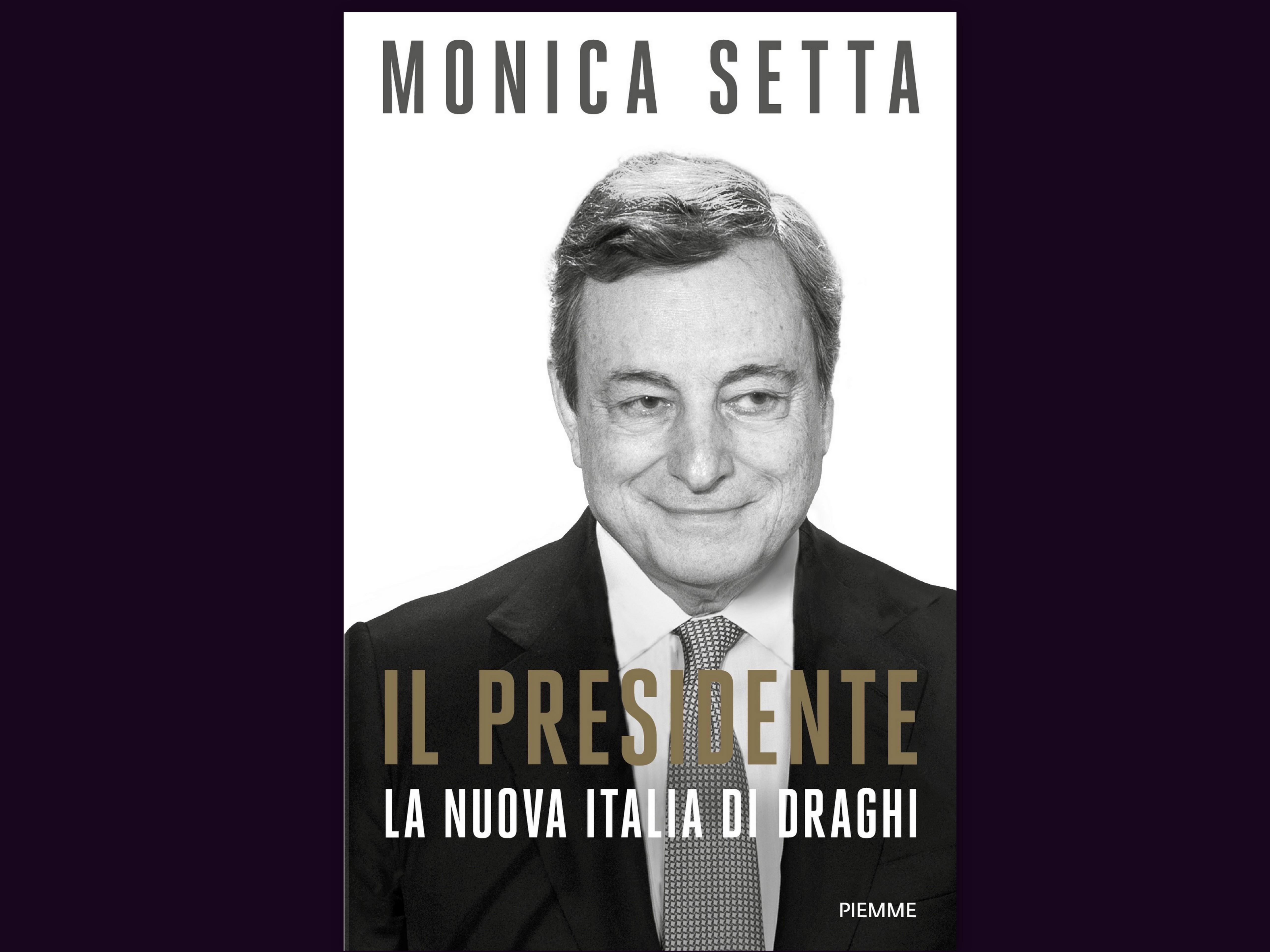 IL PRESIDENTE - LA NUOVA ITALIA DI MARIO DRAGHI